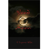 Blood Moon - Blood Series Book #2