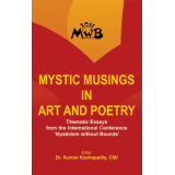 Mystic Musings in Art and Poetry : Thematic Essays from the International Conference Mysticism without Bounds