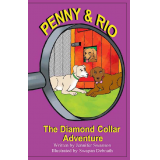 Penny and Rio: The Diamond Collar Adventure