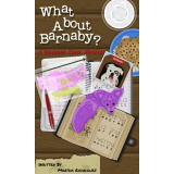 What About Barnaby? (A Gumshoe Crew Mystery)