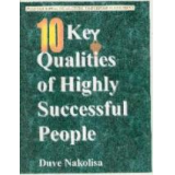 Ten Key Qualities of Highly Successful People