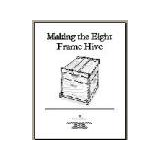 Making the Eight Frame Hive