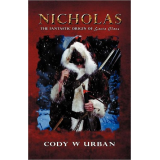 Nicholas: The Fantastic Origin of Santa Claus