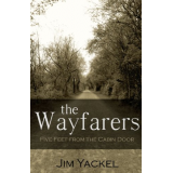 The Wayfarers: Five Feet From The Cabin Door