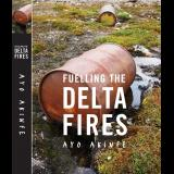 Fuelling the Delta Fires