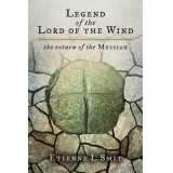 Legend of the Lord Of The Wind - the return of the Messiah