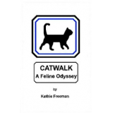 Catwalk A Feline Odyssey