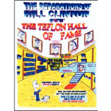 The Reparations of Bill Clinton at The Teflon Hall of Fame