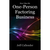 How I Run My One-Person Factoring Business