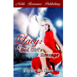 Lacy: A Bad Girl's Revenge