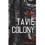 The Tavie Colony