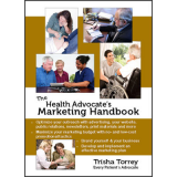 The Health Advocates Marketing Handbook