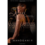 The Soul Of Toya Daniels (Volume 1)