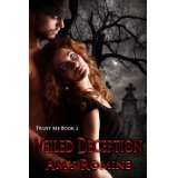 Trust Me Book 2 - Veiled Deception
