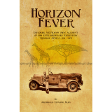 Horizon Fever ~ Explorer A E Filbys extraordinary expedition through Africa, 1931-1935