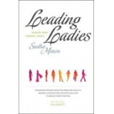 Leading Ladies: Women Who Inspire India Volume 1