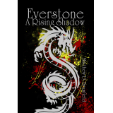 Everstone: A Rising Shadow