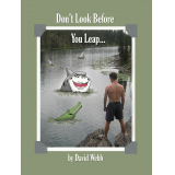 Don't Look Before You Leap