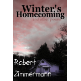Winters Homecoming and Other Poems