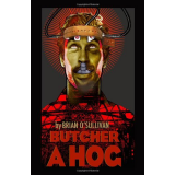 Butcher a Hog: a novel