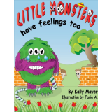 (Childrens Ebook) Little Monsters Have Feelings Too! Beautifully Illustrated Patterned Rhyming Book Teaching Kindness (3-8yrs) (
