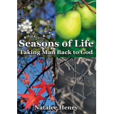 Seasons of Life: Taking Man Back to God