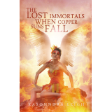 The Lost Immortals: When Copper Suns Fall