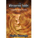 The Whispering Tombs (Quality Times #1)