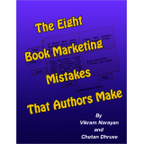 The Eight Book Marketing Mistakes That Authors Make