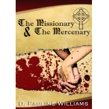 The Missionary & The Mercenary