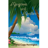 MANGROVES AND MONSTERS (trade paperback/ebook)