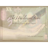 The Undelivered Score: Letters from a poet's heart