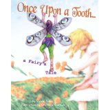 Once Upon a Tooth... a Fairy's Tale