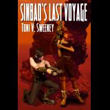 Sinbad's Last Voyage:  The Adventures of Sinbad, Book One