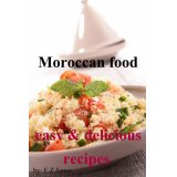 Moroccan food: easy & delicious recipes