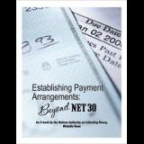 Establishing Payment Arrangements:  Beyond Net 30