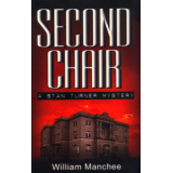 Second Chair, A Stan Turner Myster