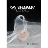 The Remnant: Through the Shroud