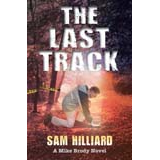 The Last Track  (A Mike Brody Novel)