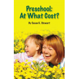Preschool: At What Cost?