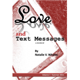 Love and Text Messages Volume One - Summer 2011