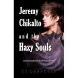 Jeremy Chikalto and the Hazy Souls