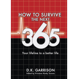 How to survive the next 365
