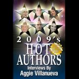 2009s Hot Authors: Interviews by Aggie Villanueva