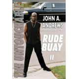 Rude Buay the Untouchable (The Rude Buay Series)