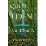 Quest for Eden: The Mission