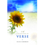 A COLLECTION OF VERSE - nonfiction 108 pages.