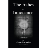 The Ashes of Innocence, Second Edition