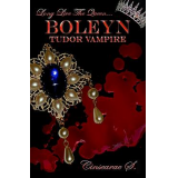 BOLEYN-Tudor Vampire