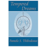 Tempered Dreams